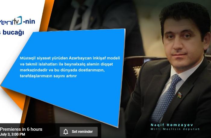 """""""Yeni TV""""-nin baxış bucağı Naqif Həmzəyev ilə"""